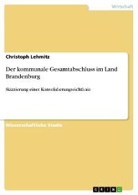 Cover Der kommunale Gesamtabschluss im Land Brandenburg