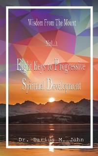 Cover Eight Keys To Progressive Spiritual Development