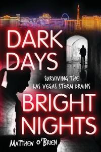 Cover Dark Days, Bright Nights
