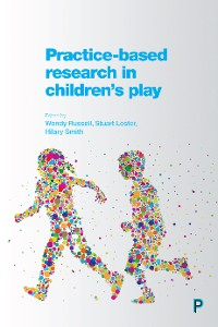 Cover Practice-Based Research in Children's Play