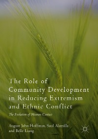 Cover The Role of Community Development in Reducing Extremism and Ethnic Conflict