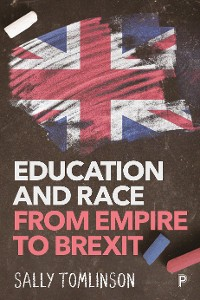 Cover Education and Race from Empire to Brexit