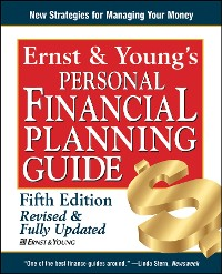 Cover Ernst & Young's Personal Financial Planning Guide Revised and Fully Updated