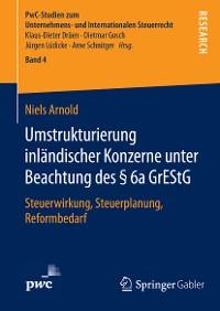 Cover Umstrukturierung inländischer Konzerne unter Beachtung des § 6a GrEStG