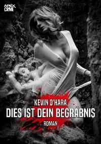 Cover DIES IST DEIN BEGRÄBNIS