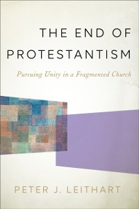 Cover End of Protestantism
