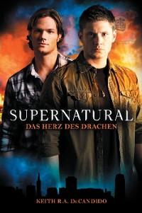 Cover Supernatural Band 1: Das Herz des Drachens