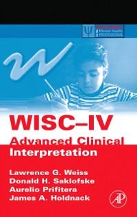 Cover WISC-IV Advanced Clinical Interpretation