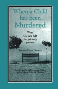 Cover When a Child Has Been Murdered