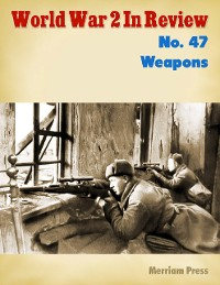 Cover World War 2 In Review No. 47: Weapons