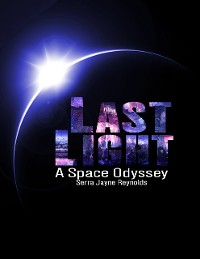 Cover Last Light: A Space Odyssey
