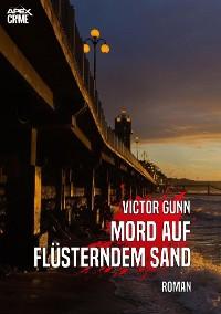 Cover MORD AUF FLÜSTERNDEM SAND