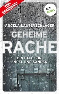 Cover Geheime Rache - Ein Fall für Engel und Sander 2