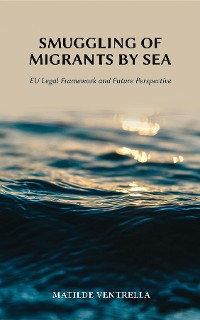 Cover Smuggling of Migrants by Sea