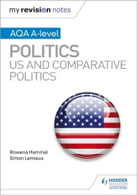 Cover My Revision Notes: AQA A-level Politics: US and Comparative Politics