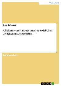 Cover Scheitern von Start-ups. Analyse möglicher Ursachen in Deutschland
