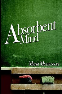 Cover The Absorbent Mind