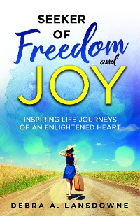 Cover Seeker of Freedom and Joy