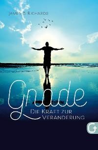 Cover Gnade – die Kraft zur Veränderung
